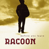 Racoon_-_Before_You_Leave